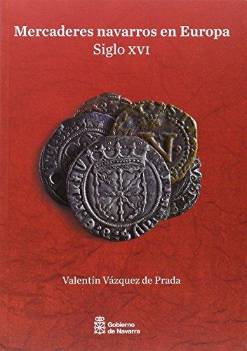 Mercaderes navarros en Europa (siglo XVI) (Historia)