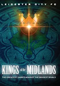 Leicester City - Kings of the Midlands [DVD]