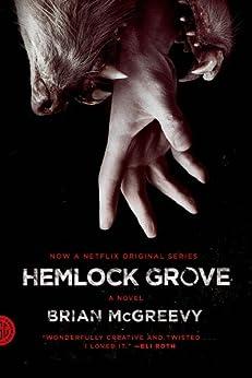Hemlock Grove: A Novel par [McGreevy, Brian]