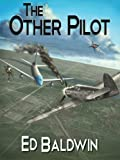 The Other Pilot (Boyd Chailland Book 1)