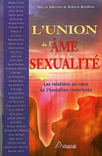 Union de l'âme et de la sexualité par Geralyn Gendreau, Randy Peyser, Francesca Gentille, Courtney Arnold
