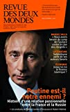 Revue des Deux Mondes septembre 2015: Poutine est-il notre ennemi ? (French Edition)