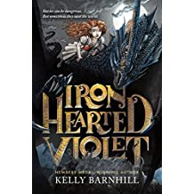 Iron Hearted Violet (English Edition)