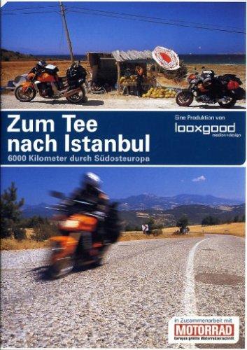 Zum Tee nach Istanbul -