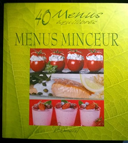 40 menus quilibrs, menus minceur