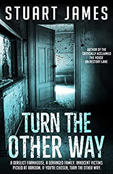 Turn The Other Way by [James, Stuart]