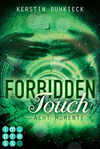 Forbidden Touch 2: Acht Momente
