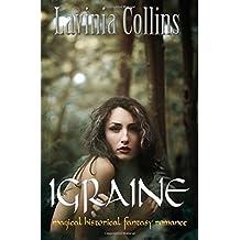 IGRAINE: magical historical fantasy romance