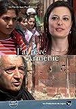 J'ai rêvé d'Arménie
