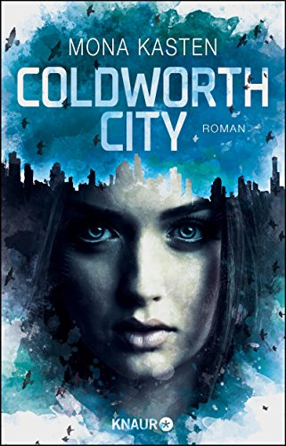 https://www.amazon.de/Coldworth-City-Roman-Mona-Kasten/dp/3426520419/ref=tmm_pap_swatch_0?_encoding=UTF8&qid=1503949817&sr=8-1