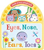 Little Learners Eyes, Nose, Ears, Toes: Peek-a-Boo Playbook (Little Learners Handle Board B)