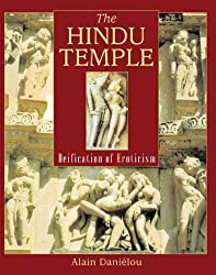 The Hindu Temple: Deification of Eroticism