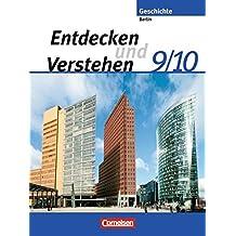 Entdecken und Verstehen - Sekundarstufe I - Berlin: 9./10. Schuljahr - Von der Gründung des Deutschen Reiches bis zur Gegenwart: Schülerbuch