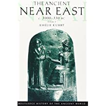 The Ancient Near East: c.3000–330 BC (2 volumes) (The Routledge History of the Ancient World)