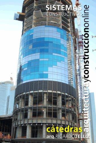 Sistemas Constructivos. Nociones y constitución (Cátedras Arquitectura y Construcción online. Serie Construcciones nº 5)