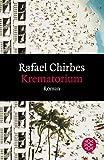 Krematorium: Roman - Rafael Chirbes