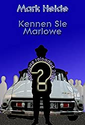 Kennen Sie Marlowe/Marlowe reloaded