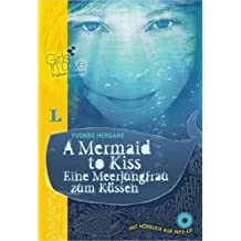 A Mermaid to Kiss - Eine Meerjungfrau zum Küssen - Buch + Hörbuch (MP3-CD) (Girls in Love)