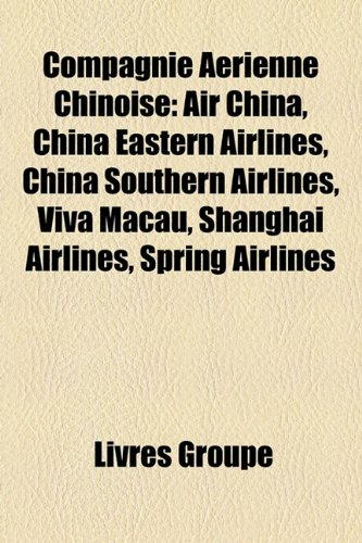 compagnie-arienne-chinoise-air-china-china-eastern-airlines-china-southern-airlines-viva-macau-shang