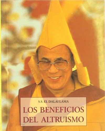 Beneficios Del Altruismo, Los (Peq. Libros De La Sabiduria) por Dalai Lama