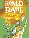The Giraffe and the Pelly and Me (Col...