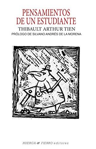 PENSAMIENTOS DE UN ESTUDIANTE (Ensayo) por THIBAULT ARTHUR TIEN