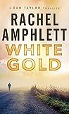 White Gold - Dan Taylor #1: (Dan Taylor series) (English Edition)