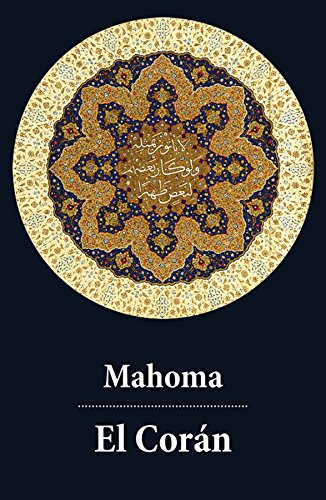 El Corán (texto completo, con índice activo) por Mahoma