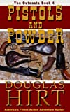 Pistols and Powder (The Outcasts Book 4)