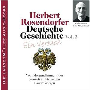 Vom Morgendämmern der Neuzeit: Deutsche Geschichte - Ein Versuch 3