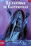 fantôme de Canterville (Le). suivi de Le crime de lord Arthur Savile   Wilde, Oscar (1854-1900). Auteur