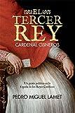 Libros Descargar en linea El tercer rey Novela historica (PDF y EPUB) Espanol Gratis