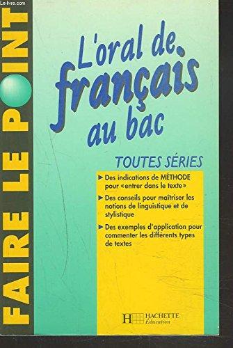 L'oral de français au bac : Toutes séries par Henri Djian