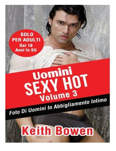 Uomini Sexy Hot: Foto Di Uomini in Abbigliamento Intimo Da: Keith Bowen: 3