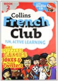 French Club - Book 2 (Book & Audio CD)