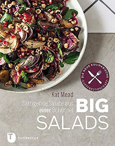 Big Salads: Sättigende Salate aus einer Schüssel