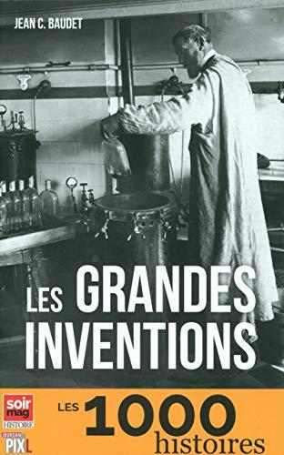 Les grandes inventions par Jean c. Baudet