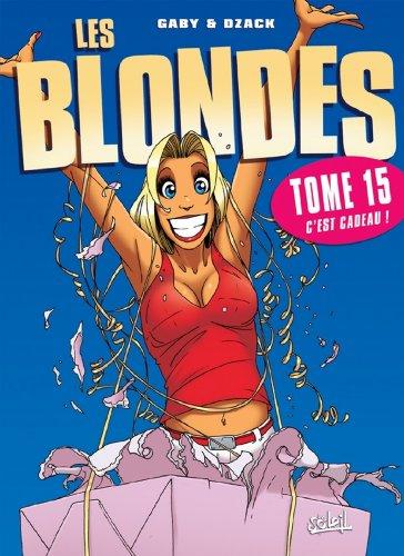 Les Blondes T15 : C'est cadeau !