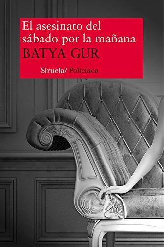 El asesinato del sábado por la mañana (Nuevos Tiempos) de [Gur, Batya