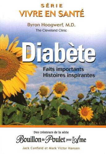 Diabète - Faits importants - Histoires inspirantes par Byron Hoogwerf