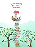 montagne de livres (La) | Bonilla, Rocio. Auteur