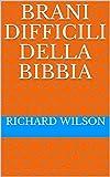 Brani difficili della Bibbia (Italian Edition)