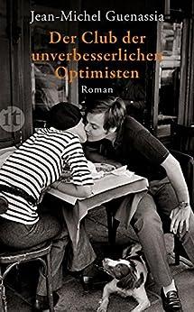 Der Club der unverbesserlichen Optimisten: Roman (insel taschenbuch) von [Guenassia, Jean-Michel]