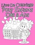 Livre De Coloriage Pour Enfants Dès 8 Ans Pour Les Filles...