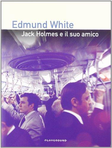 Jack Holmes e il suo amico