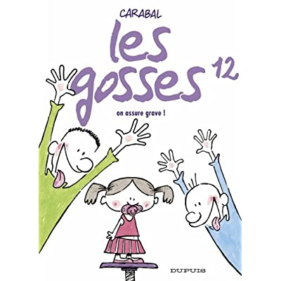 Les gosses, Tome 12 : On assure grave !