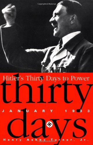Hitler's Thirty Days to Power: Jan-33: January 1933