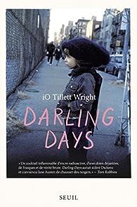 Darling days par Io Tillett Wright