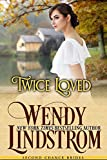 Twice Loved: Second Chance Brides Book 1