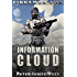 Information Cloud (Tales of Cinnamon City Book 1)